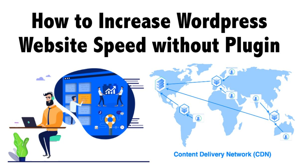 How to Increase Wordpress Website Speed without Plugin