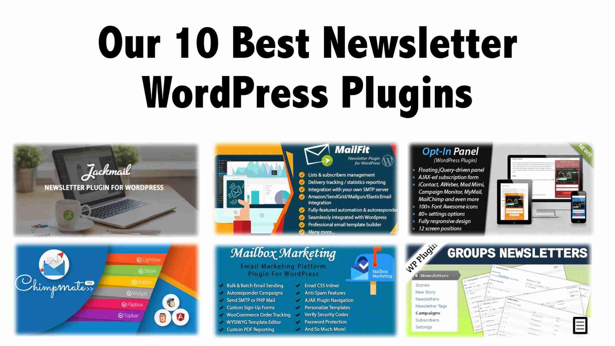 Our 10 Best Newsletter WordPress Plugins