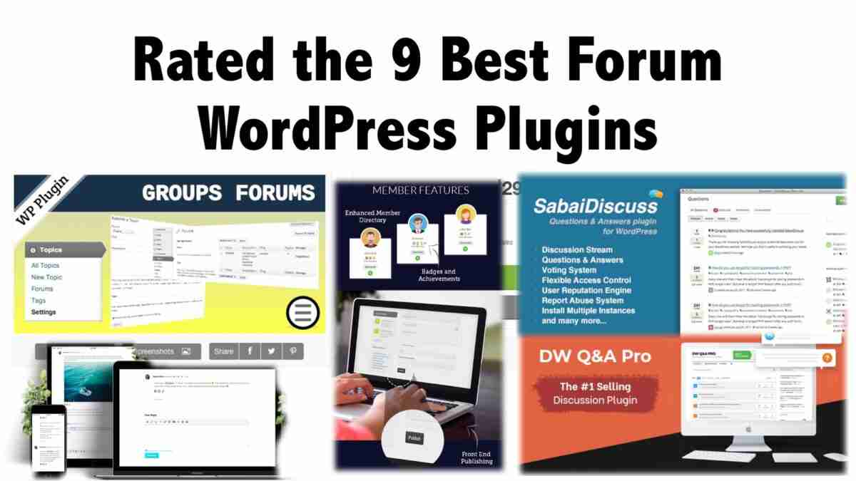 Rated the 9 Best Forum WordPress Plugins