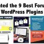 Rated the 9 Best Forum WordPress Plugins