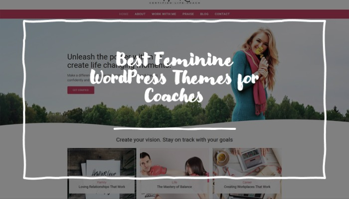 Best Feminine WordPress Themes for Coaches