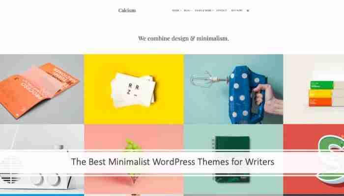 The Best Minimalist WordPress Themes for Writers