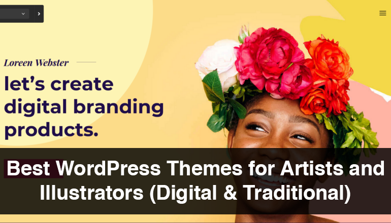Best WordPress Themes for Artists and Illustrators both Digital and Traditional